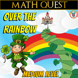 St Patrick's Day Math Quest (MEDIUM LEVEL) - Over the Rainbow