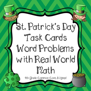 St. Patrick's Day Math Word Problem Task Cards With Traditions from the holiday