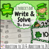 St. Patrick's Day Math- Solve and Write the Room Addition to 10 and 20