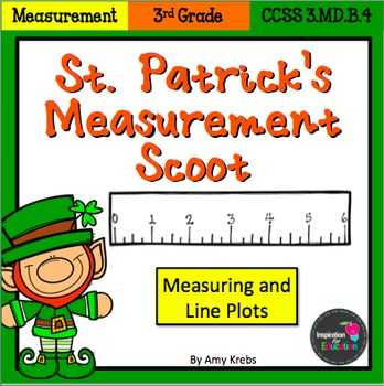 St. Patrick's Day Measurement and Line Plots Scoot