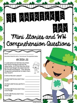 St. Patrick's Day Mini Stories and WH Comprehension Questions