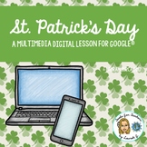 St. Patrick's Day Multimedia Task Set for Google Drive or