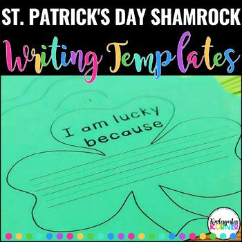 St. Patrick's Day NO PREP Custom I AM LUCKY Shamrock Writing Templates -K 1 2