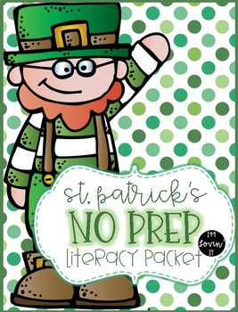 St. Patrick's Day NO PREP Literacy Packet