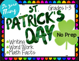St. Patrick's Day No Prep Activities Math, Writing, and Wo