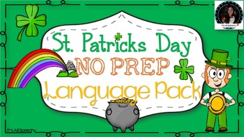 St. Patrick's Day No Prep Language Pack: Grammar, Vocabulary, Describing