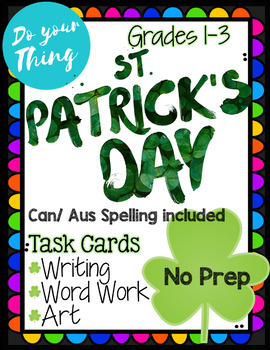 St. Patrick's Day No Prep Task Cards Activities Writing, Word Work, Art