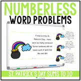 St. Patrick's Day Numberless Word Problems Addition and Su