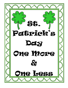 St. Patrick's Day One More and One Less (up to 120)
