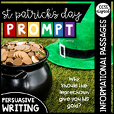St. Patrick's Day Persuasive/Opinion Writing Prompt with 6 Passages/Articles