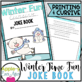 Winter Time Fun PRINTING AND CURSIVE Joke Book Bundle