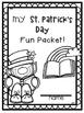 St. Patrick's Day Packet Fun Packet ~ NO PREP