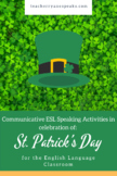 St. Patrick's Day Packet for ESL Students with Task-Based Language Teaching