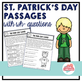 St. Patrick's Day Passages with WH-Questions--Leveled