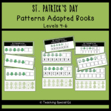 St. Patrick's Day Patterning - ADAPTED BOOKS - Levels 4-6