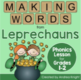 St. Patrick's Day Phonics Activity: Making Words from Leprechauns