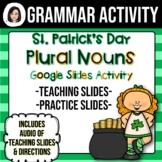 St. Patrick's Day Plural Nouns Google Slides Activity (Dis