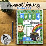 Kindergarten / Grade 1 Writing Prompts (March)