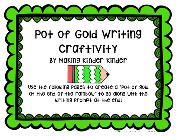 St. Patrick's Day Pot of Gold Writing Craftivity