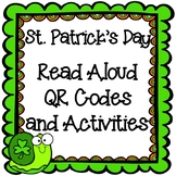 St. Patrick's Day QR Read Aloud and Activities