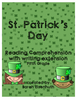 St. Patrick's Day Reading Comprehension with Writing Extension Fifth Grade