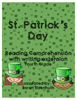 St. Patrick's Day Reading Comprehension with Writing Extension Fourth Grade