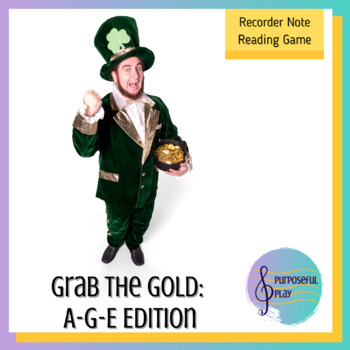St Patrick's Day Recorder Game - Reading A G E on the Staff - Grab the Gold
