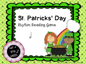 St. Patrick's Day Rhythm Reading Practice Interactive Game {ta-ah}