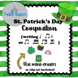St. Patrick's Day Rhythmic Composition {writing ta, titi, rest, tika tika}