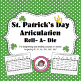 St. Patrick's Day Articulation Roll - A - Die for Older Students