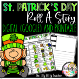 St. Patrick's Day Roll A Story Digital (Google Classroom)