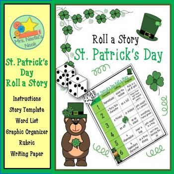 St. Patrick's Day Roll a Story - Story Prompts, Graphic Organizers and Rubric