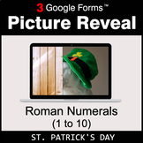 St. Patrick's Day: Roman Numerals (1 to 10) - Google Forms