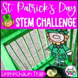 St. Patrick's Day STEM Activities (Leprechaun Trap STEM Challenge)