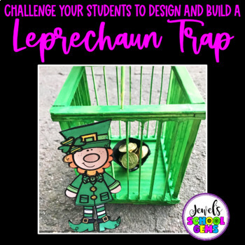 St. Patrick's Day STEM Activities (Leprechaun Trap March STEM Activities)