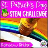 St. Patrick's Day STEM Activities (Rainbow Bridge STEM Challenge)