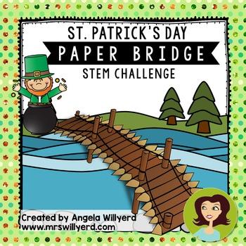 St. Patrick's Day STEM Challenge: Paper Bridge - PPT - Grades 3-5