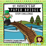 St. Patrick's Day STEM Challenge: Paper Bridge - SMART Notebook - Grades 5-8