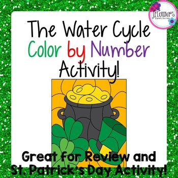 St. Patrick's Day Science Activity: The Water Cycle Color by Number