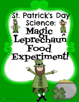 St. Patrick's Day Science: Magic Leprechaun Food Experiment!