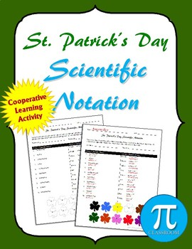 St. Patrick's Day Scientific Notation Cooperative Learning Activity
