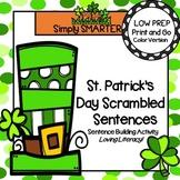 St. Patrick's Day Scrambled Sentences:  LOW PREP Sentence Building Activity