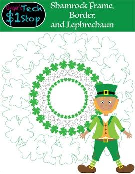 St. Patrick's Day * Shamrock Borders * Frames * 4-leaf Clovers * Leprechaun
