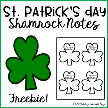 St. Patrick's Day Shamrock Notes/Writing Prompt - Freebie!