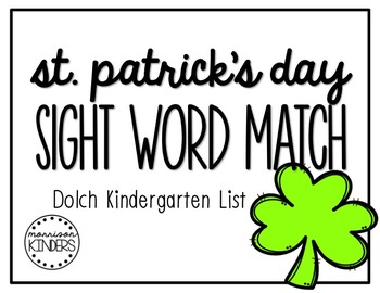 St. Patrick's Day Sight Word Match: Dolch Kindergarten Sight Words