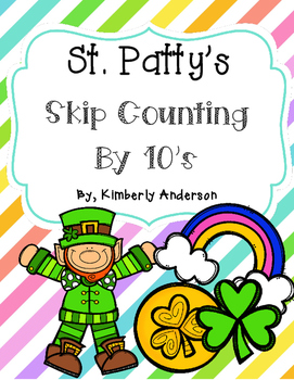 St. Patrick's Day: Skip Counting by 10's - Card Sort Cente