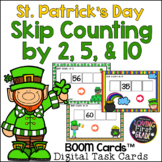 St. Patrick's Day Skip Counting by 2, 5, & 10 BOOM Cards™