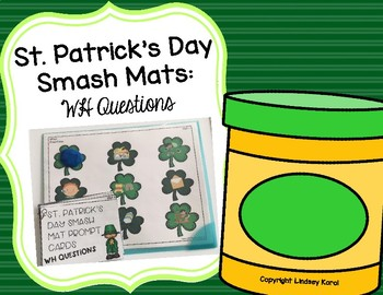 St. Patrick's Day Smash Mats: WH Questions