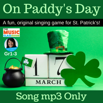 """Original St. Patrick's Day Circle Singing Game 