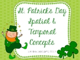 St. Patrick's Day Spatial and Temporal Concepts